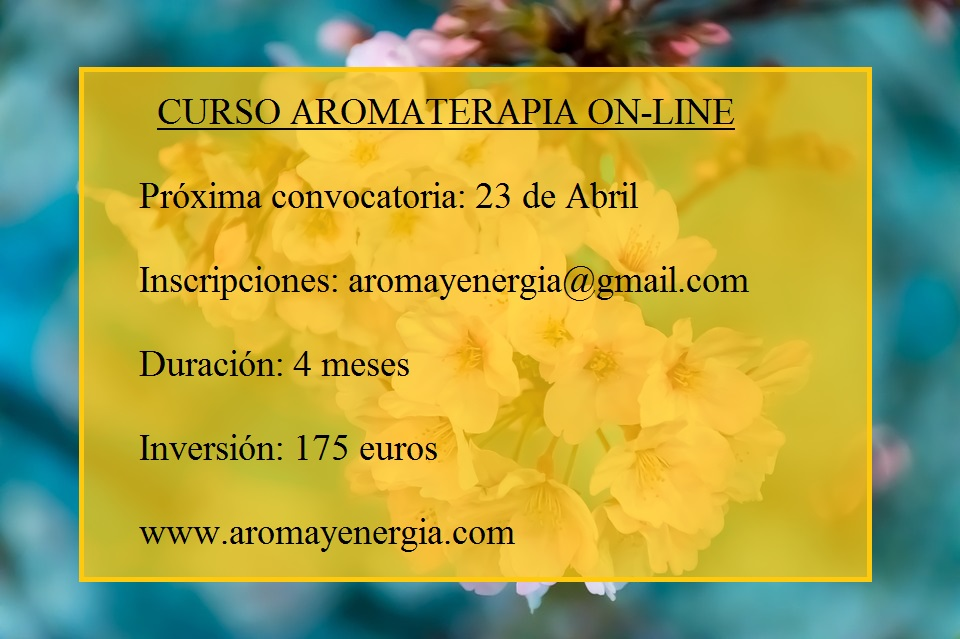 PRÓXIMA CONVOCATORIA CURSO ON-LINE DE AROMATERAPIA 23 DE ABRIL